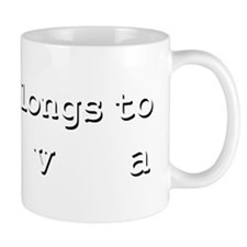 My Heart Belongs To Viva Small Mug