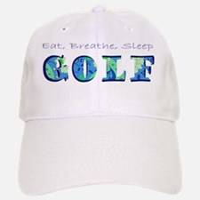 eat breathe sleep golf Baseball Baseball Cap