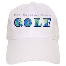 eat breathe sleep golf Baseball Cap