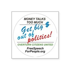 "Money talks too much! Square Sticker 3"" x 3"""