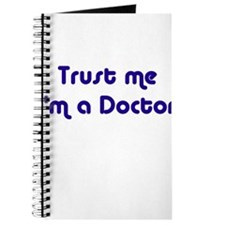 TRUST ME I'M A DOCTOR Journal
