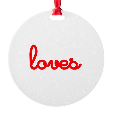 Girls Love Wine Round Ornament