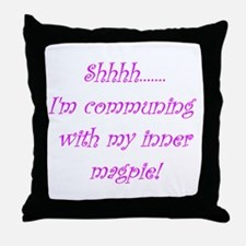 I'm communing with my inner m Throw Pillow