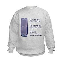MBA Half Full Sweatshirt