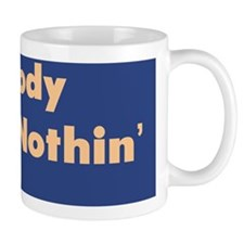Nobody Knows Nothin :FenderFlash Mug