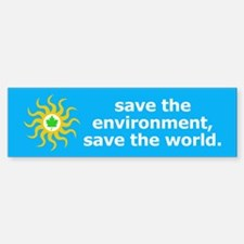 Save the Environment Bumper Bumper Bumper Sticker