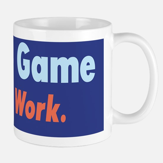 Tax Game, Not Work /FenderFlash Mug