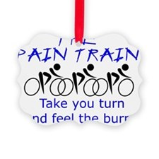 The Pain Train - Take your turn Ornament