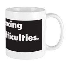 Experiencing technical difficulties :Fe Mug