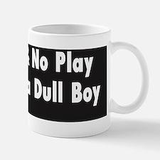 Jack a Dull Boy :FenderFlash Mug