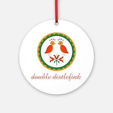 Double Distlefink Round Ornament