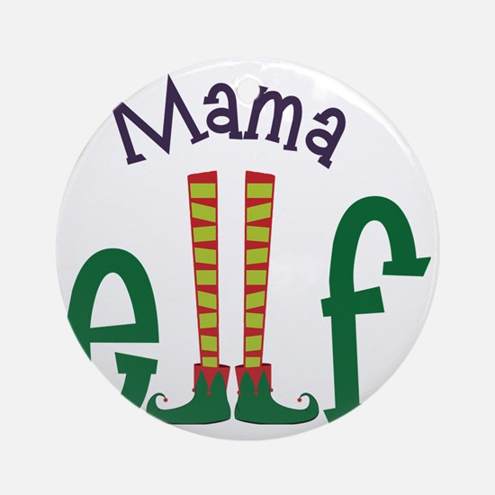 Mama Elf Round Ornament