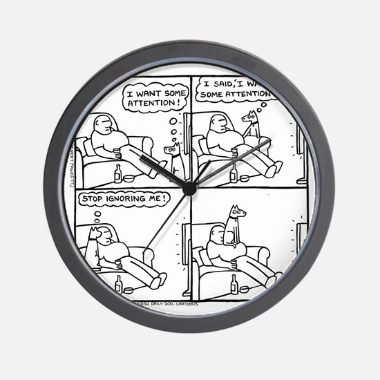 The Attention-Seeker... Wall Clock