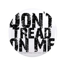 "Dont Tread on Me (text only) 3.5"" Button"