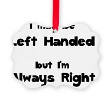 Left Handed Ornament
