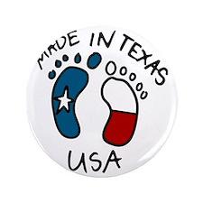 """Made In Texas 3.5"""" Button"""