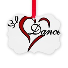 I Love Dance Ornament