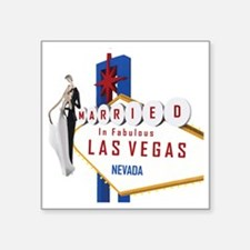 "Married In Las Vegas Square Sticker 3"" x 3"""