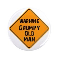 "the _ grumpy _ old _ man 3.5"" Button"