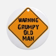 the _ grumpy _ old _ man Round Ornament