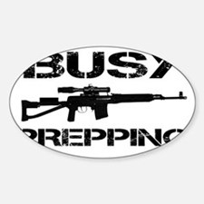Busy Prepping Gun Sticker (Oval)
