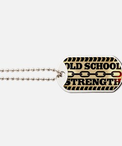 Old School Strength Dog Tags