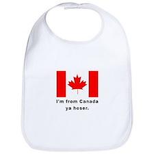 I'm From Canada Ya Hoser Bib