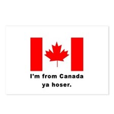I'm From Canada Ya Hoser Postcards (Package of 8)