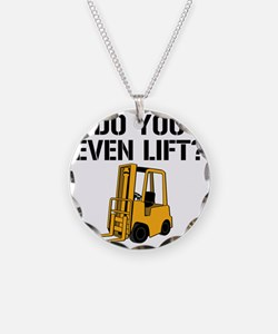 Do You Even Lift Forklift Necklace