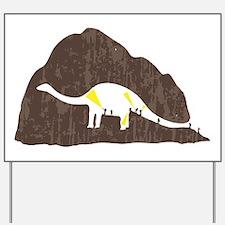 Dinosaur Humor Yard Sign