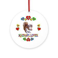 Squirrel Lover Round Ornament
