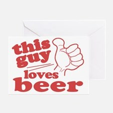 This Guy Loves Beer Greeting Card