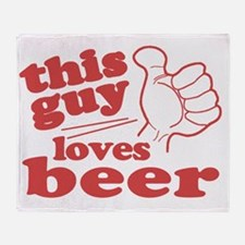 This Guy Loves Beer Throw Blanket