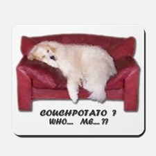 Great Pyrenees Couch Potato Who Me ? Mousepad