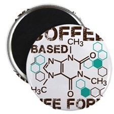 Coffee based life form Magnet