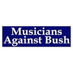 Musicians Against Bush (bumper sticker)