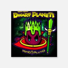 "KING PLUTO | DWARF PLANETS Square Sticker 3"" x 3"""