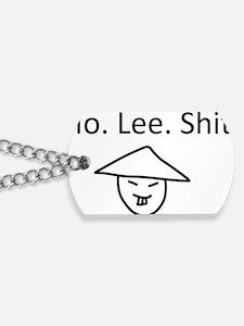 Ho Lee Shit / Holy Shit Dog Tags