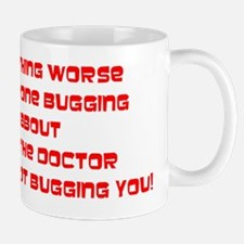 Go to the Doctor for A Checkup Red Mug