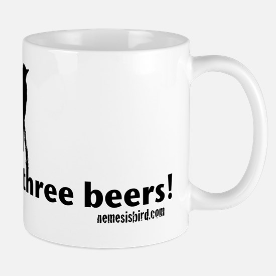 Quick Three Beers! Olive-sided Flycatch Mug