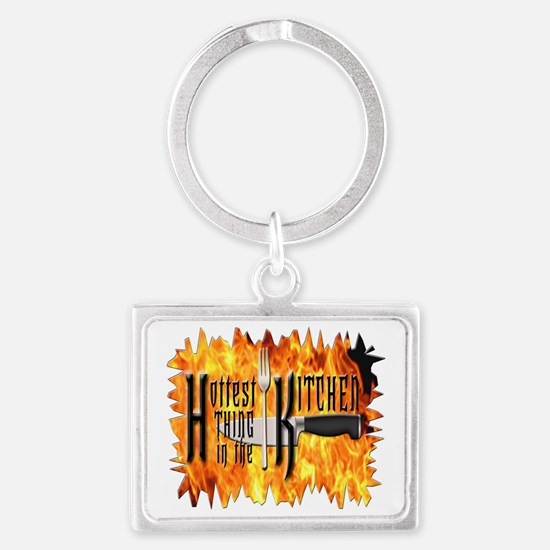 Hottest Thing in the Kitchen Landscape Keychain