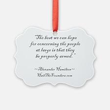 Alexander Hamilton: The best we c Ornament