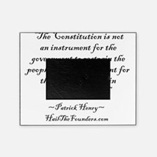 Patrick Henry: The Constitution is n Picture Frame