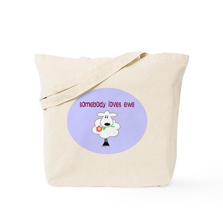 Somebody Loves Ewe Tote Bag
