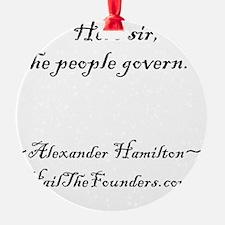 Alexander Hamilton: Here sir... Ornament