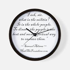 Samual Adams: I ask sir... Wall Clock