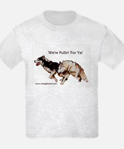 We're Pullin' For Ya! T-Shirt