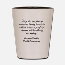 Benjamin Franklin: They who can give up Shot Glass