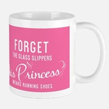 greeting card Forget the glass slippers Mug