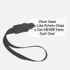chain saw chips Luggage Tag